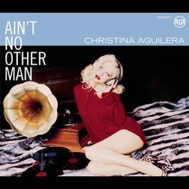 ฟังเพลงอัลบั้ม Ain't No Other Man