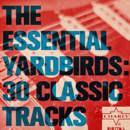 ฟังเพลงอัลบั้ม The Essential Yardbirds