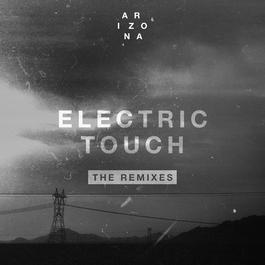 ฟังเพลงอัลบั้ม Electric Touch (The Remixes)