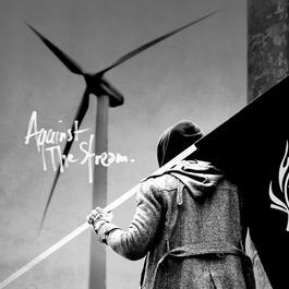 ฟังเพลงอัลบั้ม Against The Stream (The Original Soundtrack)