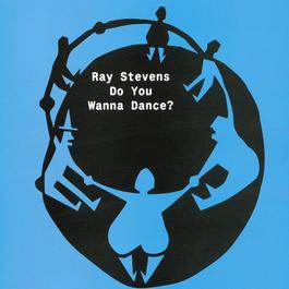 Do You Wanna Dance? 2010 Ray Stevens