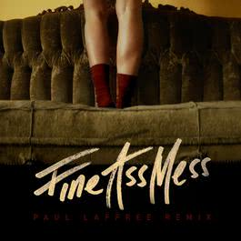อัลบั้ม Fine Ass Mess (Paul Laffree Remix)