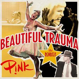 ฟังเพลงอัลบั้ม Beautiful Trauma (The Remixes)