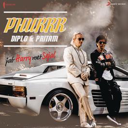 """ฟังเพลงอัลบั้ม Phurrr (From """"Jab Harry Met Sejal"""")"""