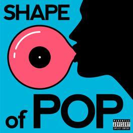 อัลบั้ม Shape Of Pop