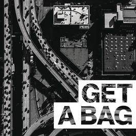 อัลบั้ม Get A Bag