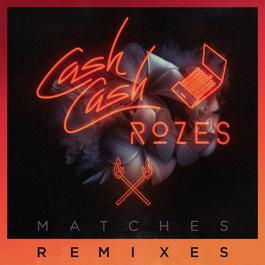 ฟังเพลงอัลบั้ม Matches (Remixes)
