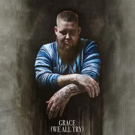 ฟังเพลงอัลบั้ม Grace (We All Try)