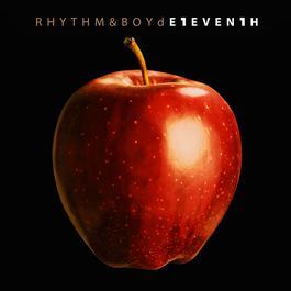 ฟังเพลงอัลบั้ม Rhythm & Boyd E1EVEN1H