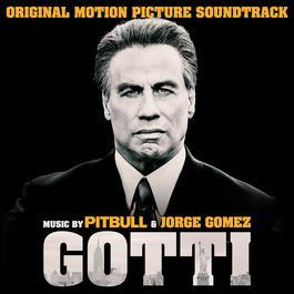ฟังเพลงอัลบั้ม Gotti (Original Motion Picture Soundtrack)