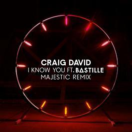 ฟังเพลงอัลบั้ม I Know You (Majestic Remix)