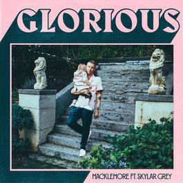 อัลบั้ม Glorious (feat. Skylar Grey)