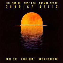 ฟังเพลงอัลบั้ม Sunrise (Redlight, Yxng Bane & Abra Cadabra Refix)