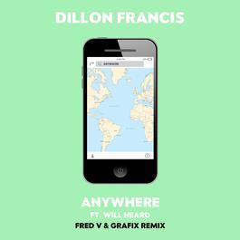 ฟังเพลงอัลบั้ม Anywhere (Fred V & Grafix Remix)