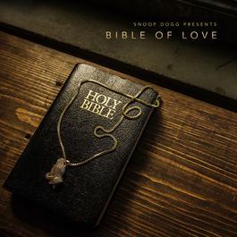 ฟังเพลงอัลบั้ม Snoop Dogg Presents Bible of Love