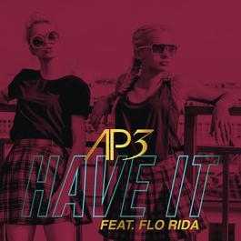 ฟังเพลงอัลบั้ม Have It (feat. Flo Rida) [Blactro Club Edit]