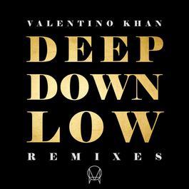 อัลบั้ม Deep Down Low (Remixes)