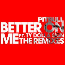 ฟังเพลงอัลบั้ม Better On Me (The Remixes)
