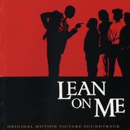 อัลบั้ม Lean On Me (Original Soundtrack)
