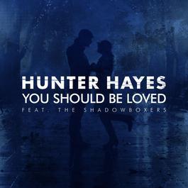 ฟังเพลงอัลบั้ม You Should Be Loved (feat. The Shadowboxers)