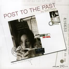 ฟังเพลงอัลบั้ม Post To The Past