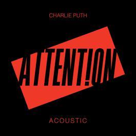 ฟังเพลงอัลบั้ม Attention (Acoustic)