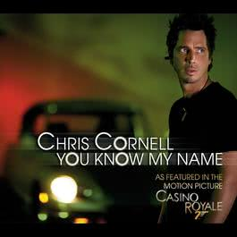 You Know My Name 2006 Chris Cornell