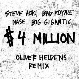 ฟังเพลงอัลบั้ม $4,000,000 (Oliver Heldens Remix)