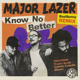 ฟังเพลงอัลบั้ม Know No Better (feat. Travis Scott & Quavo) [Bad Bunny Remix]