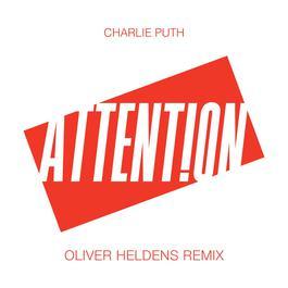 ฟังเพลงอัลบั้ม Attention (Oliver Heldens Remix)
