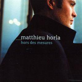 Hors des mesures 2003 Matthieu Horla