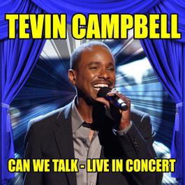 ฟังเพลงอัลบั้ม Tevin Campbell - Can We Talk - Live in Concert