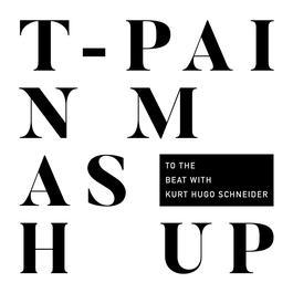 ฟังเพลงอัลบั้ม T-Pain Mashup