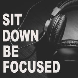 อัลบั้ม Sit Down Be Focused