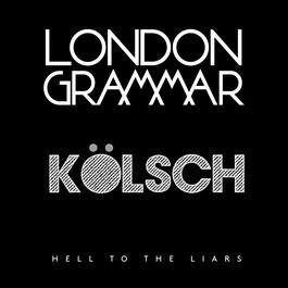 ฟังเพลงอัลบั้ม Hell to the Liars (Kölsch Remix)