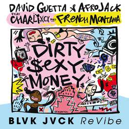 ฟังเพลงอัลบั้ม Dirty Sexy Money (feat. Charli XCX & French Montana) [BLVK JVCK ReVibe]