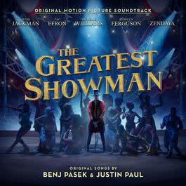 อัลบั้ม The Greatest Showman (Original Motion Picture Soundtrack)