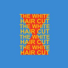 เพลง The White Hair Cut