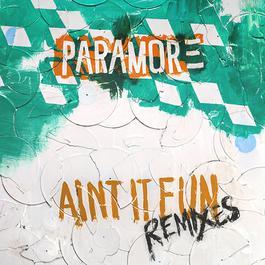 ฟังเพลงอัลบั้ม Ain't It Fun Remix EP