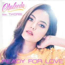 อัลบั้ม Ready For Love (feat. Twopee)