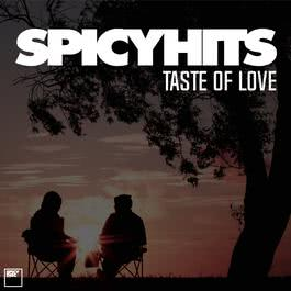 อัลบั้ม SPICYHITS - TASTE OF LOVE