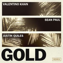 ฟังเพลงอัลบั้ม Gold (feat. Sean Paul) [Justin Quiles Remix]