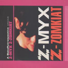 ฟังเพลงอัลบั้ม Z-MYX : Z-ZOMKIAT