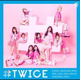 ฟังเพลงอัลบั้ม #TWICE