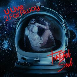 ฟังเพลงอัลบั้ม U Live 2 Far Away