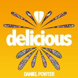 ฟังเพลงอัลบั้ม Delicious