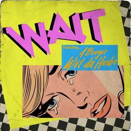 ฟังเพลงอัลบั้ม Wait