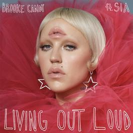 ฟังเพลงอัลบั้ม Living Out Loud (The Remixes, Vol. 1)
