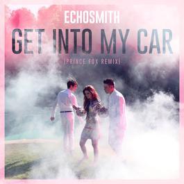 ฟังเพลงอัลบั้ม Get Into My Car (Prince Fox Remix)