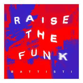ฟังเพลงอัลบั้ม Raise the Funk!